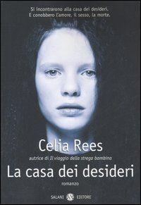 La casa dei desideri (Celia Rees, 2007)