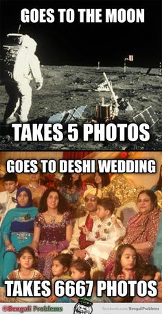 Yes, a Desi's phone gallery is full after a Desi Wedding. Asian Problems, Desi Problems, Funny True Quotes, Crazy Funny Memes, Funny Jokes, Punjabi Jokes, Punjabi Funny, Desi Humor, Desi Jokes