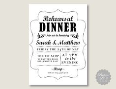Printable Black & White Rehearsal Dinner by paperhightea on Etsy, $14.00