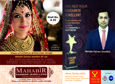 Step into the East India's Largest Jewellery Show SONAR SANSAR at Netaji Indore Stadium from 4th Dec. - 7th Dec. 2015 & get mesmerized with the Royal Collection of Mahabir Danwar Jewellers @ Stall No. A 22