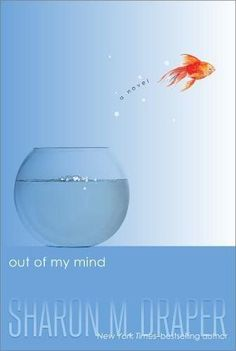 Out of My Mind good books for 11 year olds 6th grade