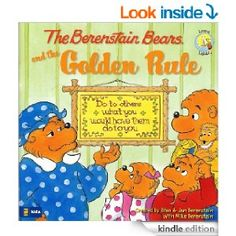 The Berenstain Bears and the Golden Rule (Berenstain Bears/Living Lights) - Kindle edition by Mike Berenstain, Jan Berenstain. Children Kind...