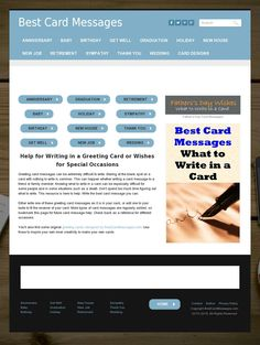 As the title claims, the website bestcardmessages.com has some great ideas for when you are stumped and don't know what to write.