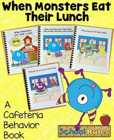 """FREE until Teach cafeteria behavior expectations with this 14 page printable book and four rule posters. """"When Monsters Eat Their Lunch,"""" teaches students appropriate cafeteria behavior. 1st Day Of School, Beginning Of The School Year, Back To School, Pre School, School Stuff, Monster Classroom, Kindergarten Classroom, Classroom Chants, Kindergarten Readiness"""