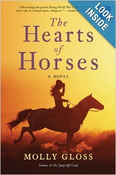 The Hearts of Horses: Molly Gloss: 9780547085753: Amazon.com: Books