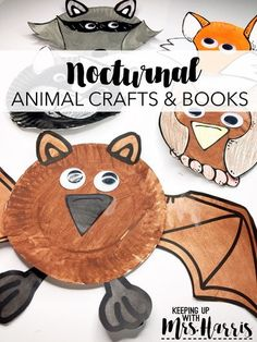 Nocturnal Animal Crafts and Books - Paper plate templates for crafts for your nocturnal animal unit. Easy Crafts for kids