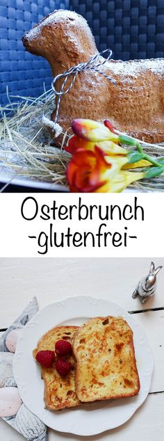 Osterbrunch glutenfrei! So wird dein glutenfreier Osterbrunch perfekt. Osterfrühstück ohne Gluten! Gluten Free Recipes, Free Food, French Toast, Cooking, Breakfast, Ethnic Recipes, Glutenfree, Gardening, Snacks