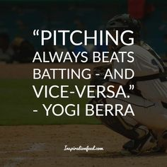 Yogi Berra Quotes Deep Quotes, Quotes Quotes, Quotes To Live By, Newark Bears, Yogi Berra Quotes, Yogi Isms, Pranayama Benefits, Montclair State University, Baseball Quotes