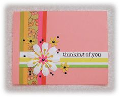 Thinking of You. Good way to use up some scraps!
