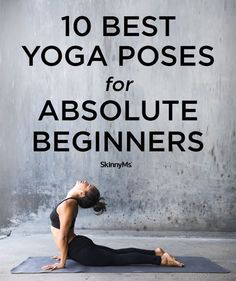 10 Best Yoga Poses for Absolute Beginners If you're new to yoga, start here to build strength and flexibility. These beginner yoga poses are a stable foundation for a healthy yoga practice. Ashtanga Yoga, Yoga Mudra, Kriya Yoga, Yoga Meditation, Kundalini Yoga, Yoga Flow, Bhakti Yoga, Bikram Yoga, Yoga Fitness