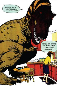 Hobbes Deep - Maybe you should fix your own triceratops sandwich