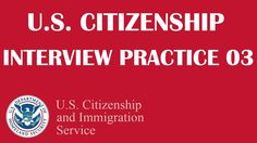 US Citizenship Interview Practice 3