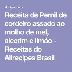 Receita de Pernil de cordeiro assado ao molho de mel, alecrim e limão - Receitas do Allrecipes Brasil
