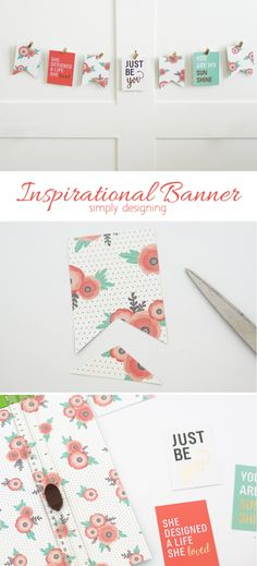 DIY Inspirational Banner - so simple and beautiful