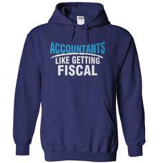 Accountants Like Getting Fiscal