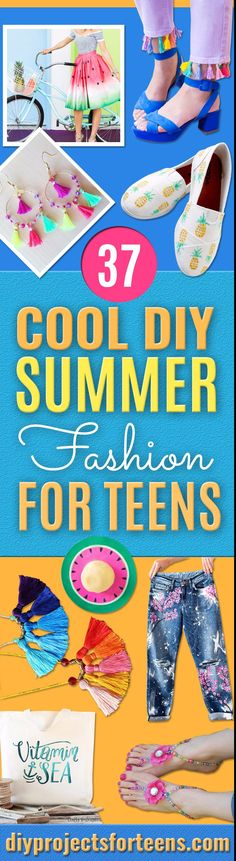 Cool Summer Fashions for Teens - Easy Sewing Projects and No Sew Crafts for Fun Fashion for Teenagers - DIY Clothes, Shoes and Accessories for Summertime Looks - Cheap and Creative Ways to Dress on A Budget  via @diyprojectteens Teen Sewing Projects, Diy Projects For Teens, Diy For Teens, Crafts For Teens, Sewing Crafts, Teen Crafts, Teen Summer, Summer Fashion For Teens, Summer Diy