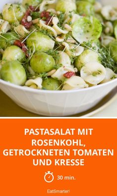 Pastasalat mit Rosenkohl, getrockneten Tomaten und Kresse