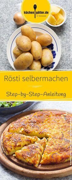 Step-by-Step-Anleitung: Rösti einfach selbermachen.