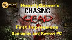 Chasing Dead PC Gameplay and Review/Spoiler Don't Buy This Fuc%in $hit!R...