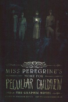 Book Review: Miss Peregrine's Home for Peculiar Children – The ...