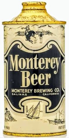 Monterey Beer , Salinas California / 1951 { Very rare } Salinas California, California Usa, Beer History, Beer Can Collection, Old Beer Cans, Beers Of The World, Beer Brands, Beer Labels, Soda Bottles