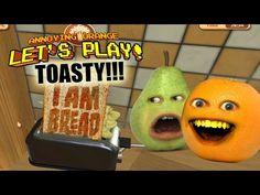 Annoying Orange - Let's Play I AM BREAD: TOASTY!!! - YouTube