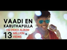 Vaadi En Karutha Pulla | Official Hd Video Album Song | By Anthakudi Ilayaraja - YouTube Audio Songs Free Download, Mirrored Sunglasses, Mens Sunglasses, Art Director, Hd Video, Album, Videos, Youtube, Man Sunglasses