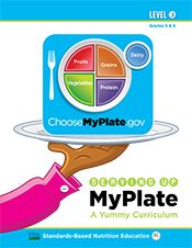 NUTRITION: US Department of Agriculture Elementary MyPlate lessons