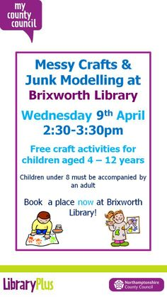 Book at Brixworth Library, by ringing 0300 126 1000 or emailing brixlib@northamptonshire.gov.uk.