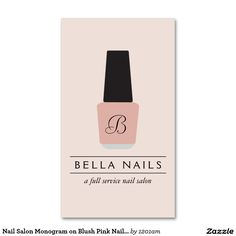 Customizable Nail Salon Business Card Features Monogram Logo with Your Initial - Stylish and Glamorous design ready for you to personalize! Blush Pink Nails, Pink Nail Polish, Nail Logo, Bella Nails, Beauty Business Cards, Beauty Logo, Nail Bar, Nail Shop, Salon Design