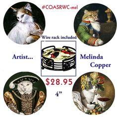 """coasrwc-mel    ANTHROPOMORPHISM ARTISTS COASTERS    Melinda Copper - Stunning Anthropomorphism Artist  One of our most popular items! Attractive bisque ceramic coasters with the look and feel of real sandstone.  Both round and square sandstone coasters have an attractive beveled edge and feature King Coat™ for superior durability  and exceptional color results. Includes self-adhesive cork backing. 4"""" round or square.Wire caddy included . 