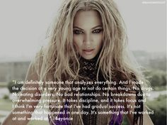 This is a good quote to keep in mind. Far too m,any people give up too soon, but you have to remember, even BEYONCE has to work at it!