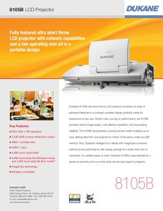 The  Dukane Imagepro 8105b is fully featured ultra short throw LCD projector with network capabilities and a low operating cost all in a portable design. It comes with a five year warranty from Dukane.
