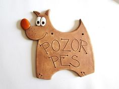 Keramická cedulka - POZOR PES / Zboží prodejce monikasimi | Fler.cz Ceramic Animals, Clay Animals, Fun Projects For Kids, Projects To Try, Clay Projects, Clay Crafts, Ceramic House Numbers, Baby Applique, Sculptures Céramiques
