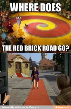Forget the yellow brick road.