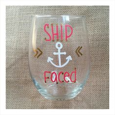 Wine Glass Ship Faced Anchor Nauti Nautical by OnLemonadeLane Wine Glass Sayings, Wine Glass Crafts, Wine Craft, Bottle Crafts, Diy Wine Glasses, Hand Painted Wine Glasses, Wine Design, Glass Design, Gifts For Him