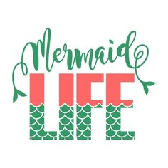 Mermaid Life Cuttable Design Cut File. Vector, Clipart, Digital Scrapbooking Download, Available in JPEG, PDF, EPS, DXF and SVG. Works with Cricut, Design Space, Sure Cuts A Lot, Make the Cut!, Inkscape, CorelDraw, Adobe Illustrator, Silhouette Cameo, Brother ScanNCut and other compatible software.