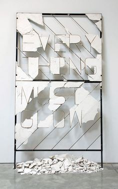 Every Thing Must Glow by Nick van Woert - Plaster and steel 2009 #art #installation