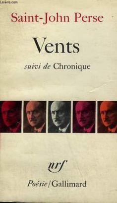 Vents ; suivi de Chronique / Saint-John Perse - [Paris] : Gallimard, imp. 1975