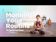 Morning Yoga Routine For Increased Energy and Focus (Free Class)