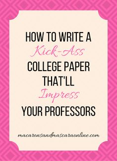 How To Write The Best College Paper // paper writing tips // how to write an impressive college paper // tips for writing a good paper in college College Checklist, College Hacks, School Hacks, College Planning, School Tips, School Stuff, Girl College Dorms, College Fun, College Life