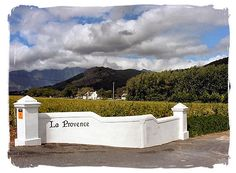 La Provence, one of the oldest wine estates in the Franschhoek valley South Africa Provence, South Africa Tours, Cape Dutch, Somerset West, Nordic Walking, Wine Quotes, Lush Garden, Afrikaans, Wineries