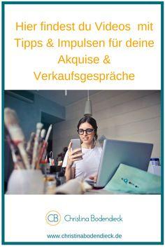 Hier findest du Videos mit Tipps & Impulsen für deine Akquise und Verkaufsgespräche. #Akquise #Verkauf #Video #Tipps #Impulse #Anleitung #Strategie