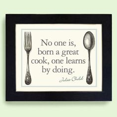 Wall Art for Kitchen Decor Cooking Julia Child Quote Vintage Art Print via Etsy.my entire family needs this sign in their kitchen! Kitchen Wall Art, Kitchen Decor, Kitchen Ideas, Kitchen Stuff, Kitchen Board, Chef Kitchen, Kitchen Prints, Kitchen Interior, Kitchen Island
