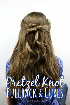 Pretzel Knot Pullback & Curls from BabesInHairland.com #hair #curls #curlformers #knots #hairstyle