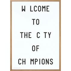 Limited edition Playtype poster, Welcome To The City Of Champions Poster