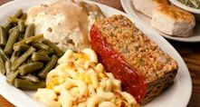 The meat loaf dinner is hard to beat! You with me?