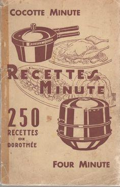 Cocotte Minute - Recettes Minute - 250 recettes de Dorothée - Four minute – Bibliothèque perso - Vous pouvez retrouver le cours de cuisine par des enfants pour des enfants de Cuisine de mémé moniq http://oe-dans-leau.com/cuisine-meme-moniq/