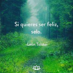 Si quieres ser feliz selo.  #Meditacion #Zen #PazInterior #Yoga #Conciencia #Calma #Mente #Yoguini #Meditar #Medita #Meditando #Budismo #Yoguin