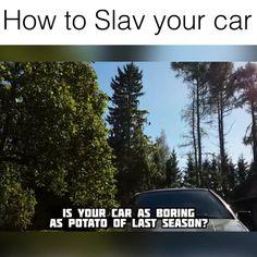 """Pimp my ride"" - Slavic style   Credit: Life of Boris"